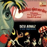 Green Eyes, Desi Arnaz