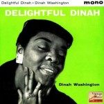 Delightful Dinah, Dinah Washington