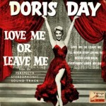 Love Me Or Leave Me, Doris Day,