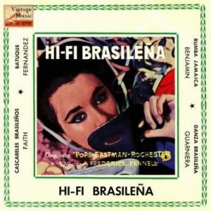 Hi-Fi Brasileña, Eastman-Rochester Orchestra
