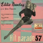 Hit Parade 57, Eddie Barclay