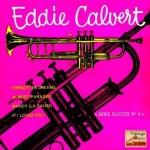 Forgotten Dreams, Eddie Calvert