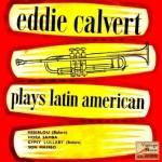 My First Record, Eddie Calvert