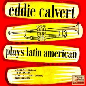My First Record, Eddie Calvert
