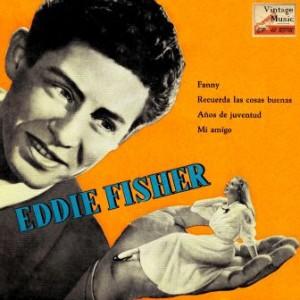 Fanny, Eddie Fisher