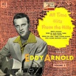 All Time Hits From The Hills, Eddy Arnold