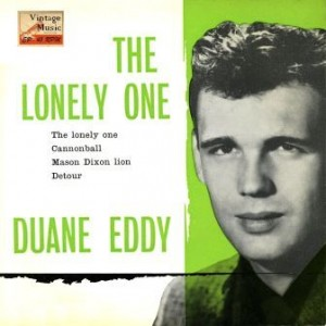 The Lonely One, Duane Eddy