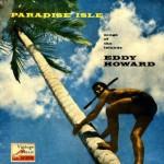 Island Paradise, Eddy Howard