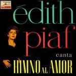 Canta: Himo Al Amor, Edith Piaf
