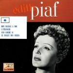 Mon Manège A Moi, Edith Piaf