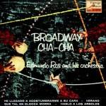 Broadway Cha Cha, Edmundo Ros