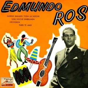 Edmundo Ros En Broadway, Edmundo Ros