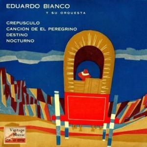 Canción Del Peregrino, Eduardo Bianco