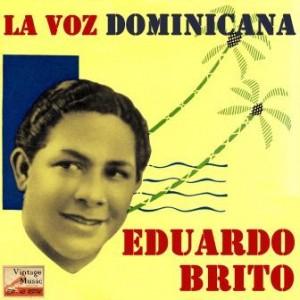 La Voz Dominicana, Eduardo Brito