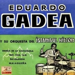 Tam, Tam, Tam, Eduardo Gadea