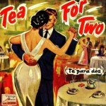 Tea For Two, Cha Cha Cha, Enoch Light