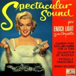 Spectacular Sound, Enoch Light