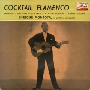 Cocktail Flamenco, Enrique Montoya
