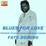 Blues For Love, Fats Domino