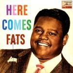Here Comes Fats, Fats Domino