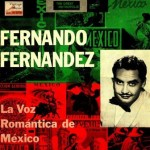 La Voz Romántica De México, Fernando Fernández