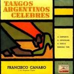 Tangos Argentinos Célebres, Francisco Canaro