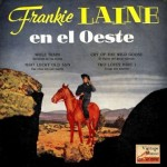 At West, Frankie Laine
