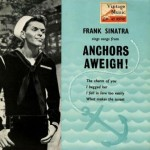 Songs From Anchors Aweigh!, Frank Sinatra