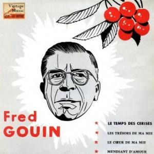 Le Temps Des Cerises, Fred Gouin