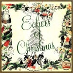 Echoes Of Christmas, George Feyer