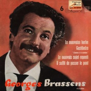 La Mauvaise Herbe, Georges Brassens