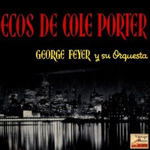 Echoes Of Cole Porter, George Feyer