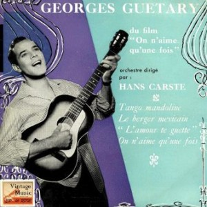 On N'aime Qu'une Fois, Georges Guetary