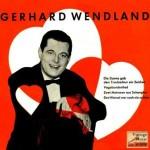 Vagabundenlied, Gerhard Wendland