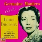 Chante Louis Ducreux, Germaine Montero