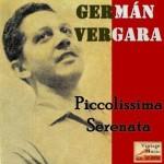 Piccolissima Serenata, Germán Vergara