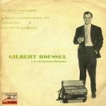 Que Bella Combinazione, Gilbert Roussel