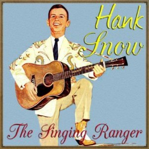 The Singing Ranger, Hank Snow