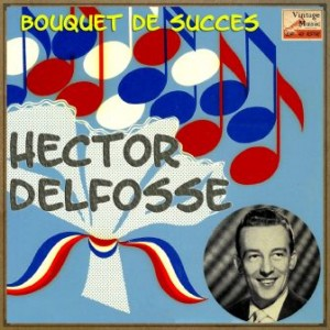 Bouquet De Succes, Hector Delfosse