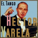 El Tango, Héctor Varela