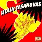 Estrellita Del Sur, Helia Casanovas