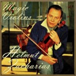 Magic Violin, Helmut Zacharias