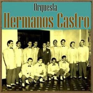 Amanecer Cubano, Orquesta Hermanos Castro