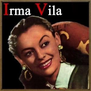 Irma Vila, Irma Vila