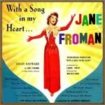 With A Song In My Heart, Jane Froman