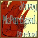 Chicago Style, Jimmy Mcpartland's Dixieland