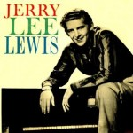 Jerry Lee Lewis, Jerry Lee Lewis