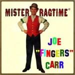Mister Ragtime, Joe Fingers Carr