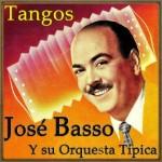 Por La Vuelta, Tango , José Basso