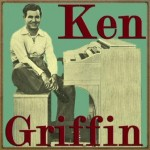 It Had to Be You, Ken Griffin
